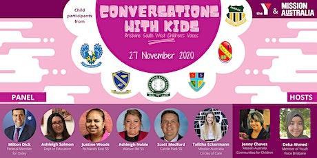 Conversations with Kids – Brisbane SW Children's Voices Launch tickets