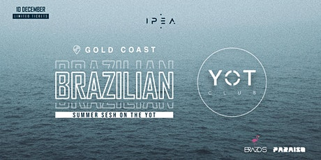 Brazilian Summer Sesh On The Yot - Gold Coast tickets