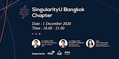 Singularity University Bangkok Chapter - Meetup 20