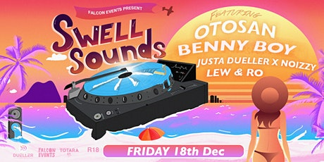 Swell Sounds Ft Otosan, Benny Boy & Friends tickets