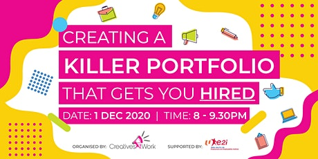 Creating A Killer Portfolio That Gets You Hired tickets