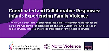 Coordinated & Collaborative Responses: Infants Experiencing Family Violence tickets