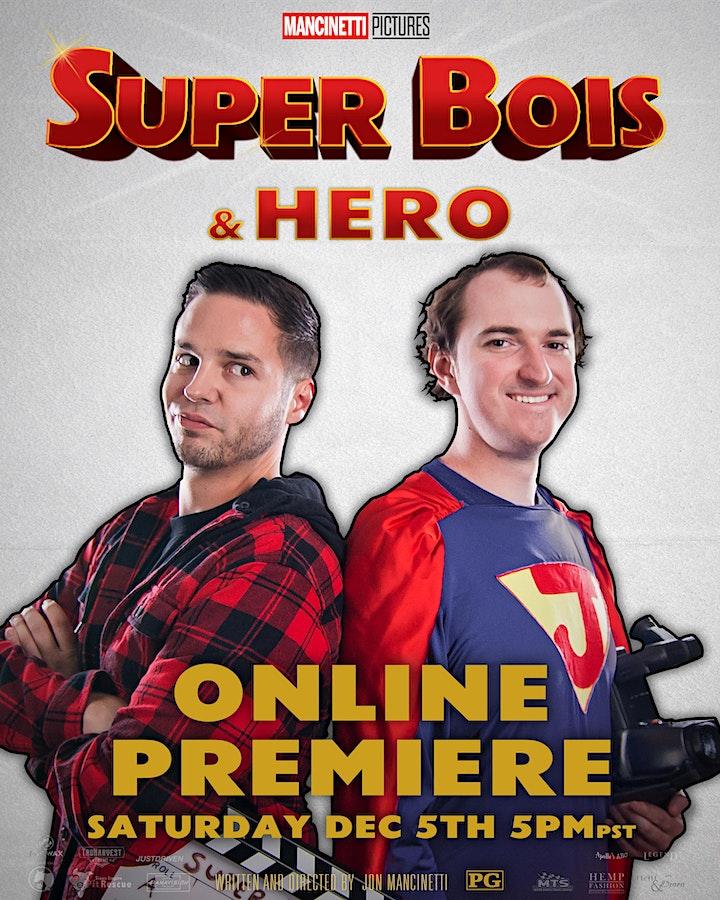 SUPER BOIS & HERO ONLINE PREMIERE image