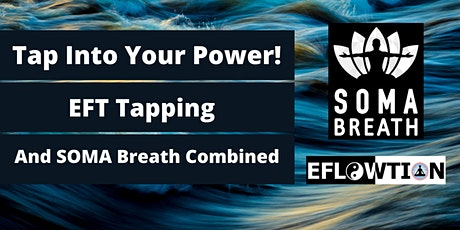 Tap into Your Power - EFT Tapping and SOMA Breath Combined tickets
