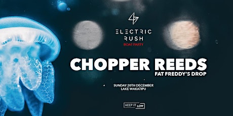 Electric Rush Boat Party ft. Chopper Reeds (Fat Freddy's Drop) tickets