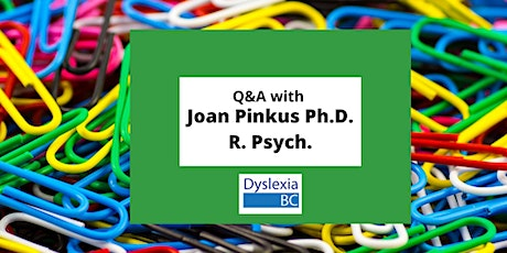 On-Line  Q&A   with Dr. Joan Pinkus  for Parents - Early ID of LD/Dyslexia tickets
