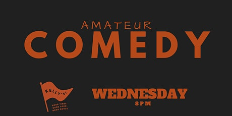 Comedy On Edge presents Amateur Comedy Series at Kelly's | FINAL tickets