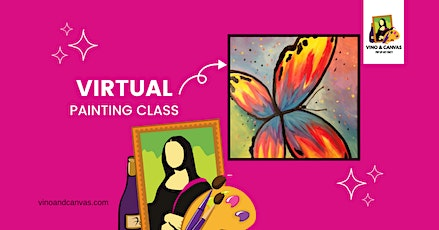 Beautiful Butterfly Virtual Painting Class tickets
