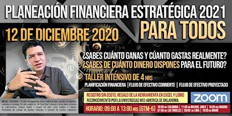 Planeación Financiera Estratégica 2021 Abierto Para Todo Público entradas