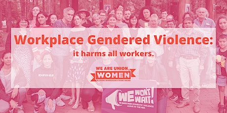 Workplace Gendered Violence. tickets