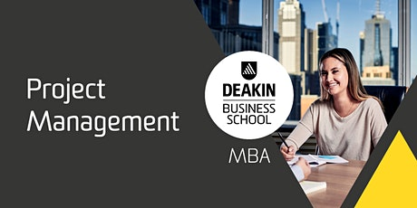 Deakin MBA Masterclass - Project Management tickets
