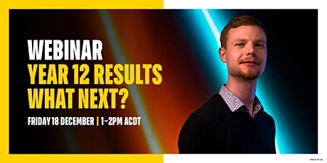 Webinar   Year 12 Results - What next? tickets