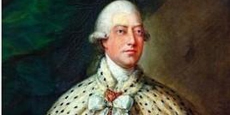 King George III, An Underrated King tickets
