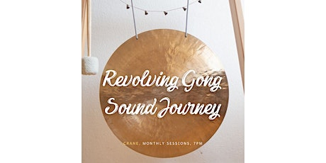 Revolving Gong Sound Journey tickets