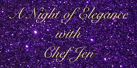 A Night of Elegance with Chef Jen tickets