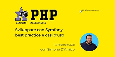 Sviluppare con Symfony [GrUSP Academy - PHP Masterclass] biglietti