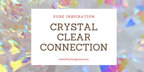 Crystal Clear Connection tickets