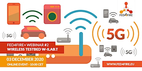 Fed4FIRE+ webinar #2 |  Wireless testbed w-iLab.t tickets