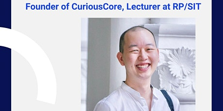 Ask Me Anything (AMA) with Daylon Soh, Founder of CuriousCore tickets