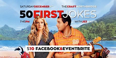 50 First Jokes w. Jez Watts tickets