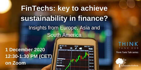 FinTechs: key to achieve sustainability in finance? tickets