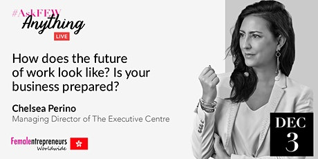 How Does The Future of Work Look Like? Is Your Business Prepared? tickets