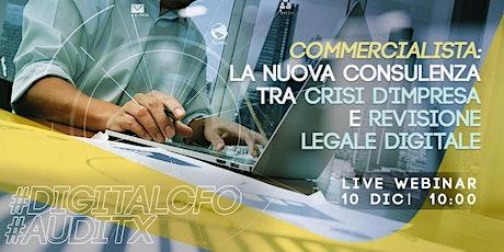 WEBINAR GRATUITO DIGITAL CFO & AUDITX| 10 dicembre 2020 10:00 - 12:00 biglietti