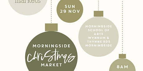 Love Handmade Markets Morningside Christmas Market tickets