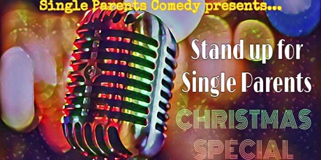 Stand Up For Single Parents - Christmas Special tickets