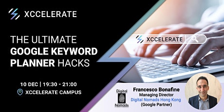 The Ultimate Google Keyword Planner Hacks | 90mins workshop tickets
