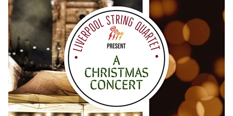 Liverpool String Quartet Christmas Concert tickets