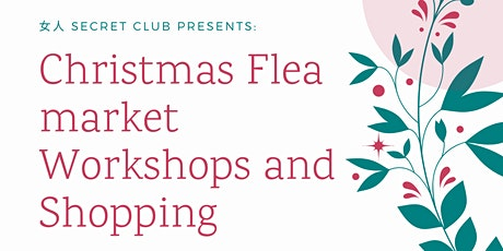 Christmas Flea market, Workshops and Shopping tickets