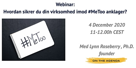 Hvordan sikrer du din virksomhed mod #MeToo anklager? tickets