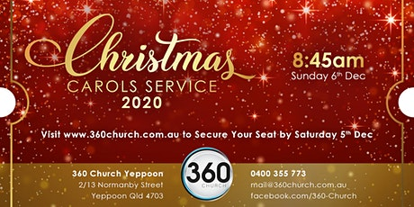 360 Church Yeppoon Christmas Carols Service tickets