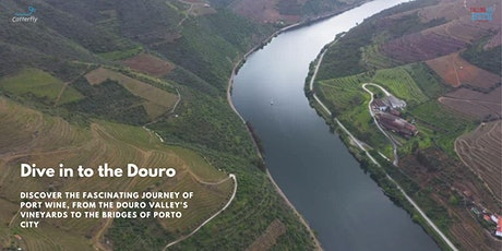 The Secrets of Port Wine | FREE Virtual Wine Tour of Douro Valley, Portugal tickets