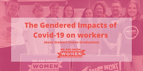 Anna Stewart Intern Graduation + Panel on The Gendered Impact of Covid tickets