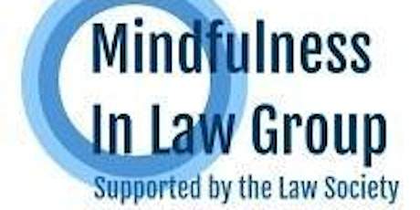 Mindfulness In Law Group - Virtual mindfulness session (12 January 2021) tickets