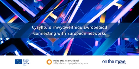 Connecting with European Networks tickets