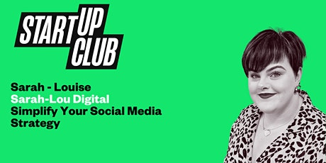 Simplify Your Social Media Strategy: Sarah -Louise tickets