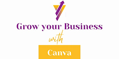 Grow your Business with Canva tickets