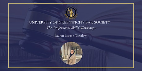 University of Greenwich's Bar Society x Westlaw with Lauren Lucas tickets