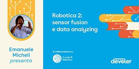 Robotica: Sensor fusion e data analyzing biglietti