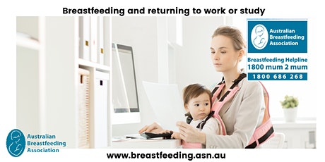 Breastfeeding and returning to work or study tickets