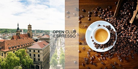 Open Club Espresso (Stuttgart) – Juni Tickets