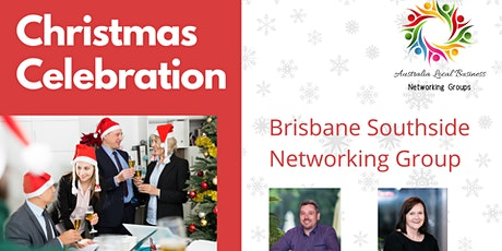 Brisbane Southside Christmas Celebration Networking Night - Local Biz tickets