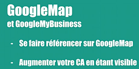 Replay - GoogleMap GoogleMyBusiness -  Débutants - Éligible au CPF billets