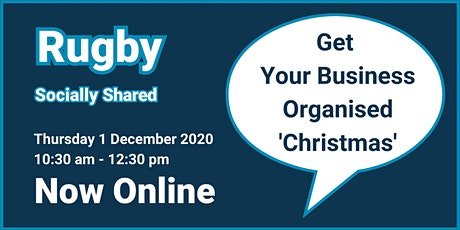 Rugby Socially Shared - Get Your Business Organised 'Christmas' tickets