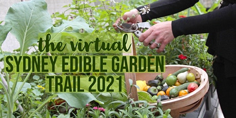 Virtual Sydney Edible Garden Trail 2021 - FACEBOOK LIVE tickets
