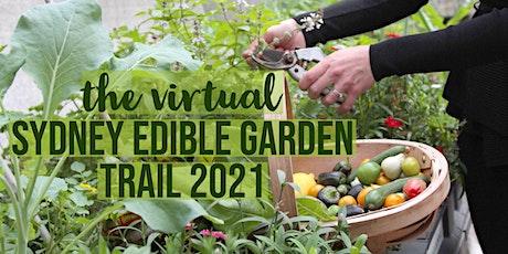 Virtual Sydney Edible Garden Trail 2021 - FACEBOOK LIVE Tickets