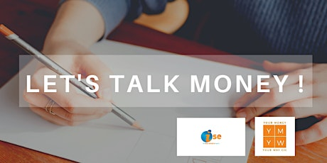 Let's Talk Money - Your Money Your Way CIC tickets